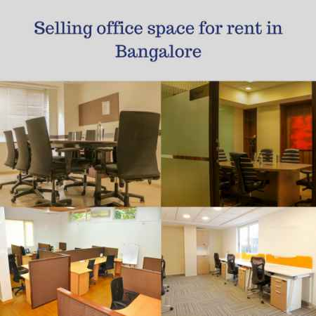 selling office space for rent in bangalore