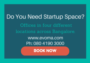 Evoma - The right startup space Bangalore